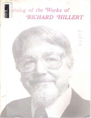 Catalog of the Works of Richard Hillert. Cara Barbisch, Jonathan Hillert, photography