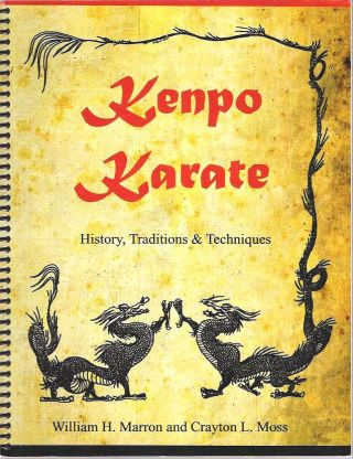 Kenpo Karate : History, Traditions & Techniques : With an emphasis on Hawaiian Kenpo. William H....