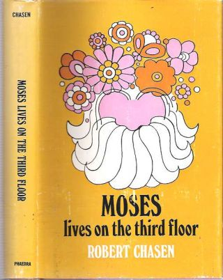 Moses lives on the third floor. Robert Chasen.