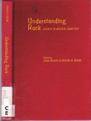 Understanding Rock : Essays in Musical Analysis. John Covach, Graeme M. Boone