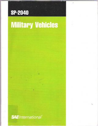 Military Vehicles : SP-2040. David J Gorisch, Michael D. Letherwood, Tank Automotive Research...