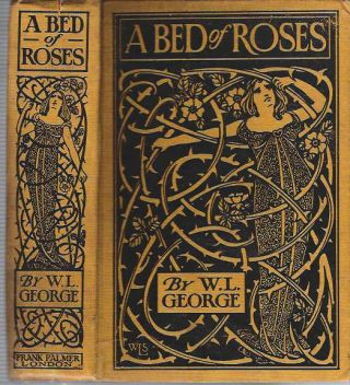 A Bed Of Roses. Walter Lionel George