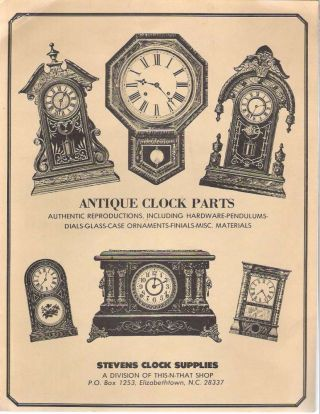 Antique Clock Parts : Authentic Reproductions, Including Hardware - Pendulums - Dials - Glass -...