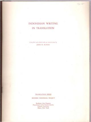 Indonesian Writing in Translation. John M. Echols, compiled and edited