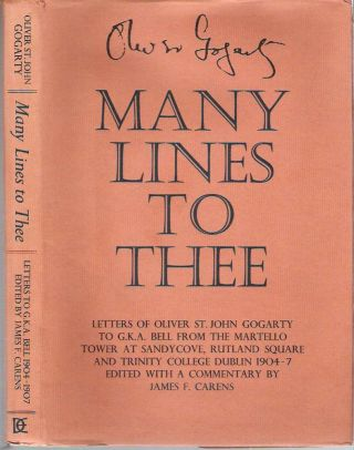 Many Lines to Thee : Letters to G K A Bell : From the Martello Tower at Sandycover, Rutland...