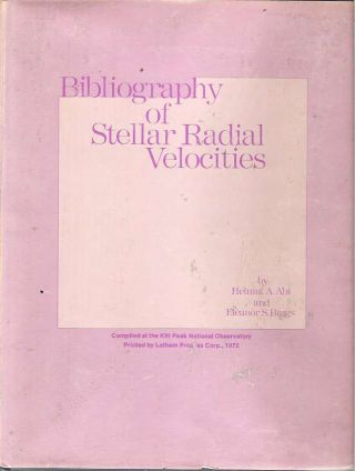 Bibliography of Stellar Radial Velocities. Helmut A. Abt, Eleanor S. Biggs