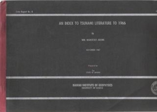 An Index to Tsunami Literature to 1966. William Mansfield Adams