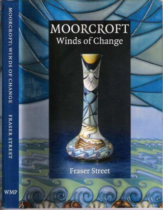 Moorcroft : Winds of Change. Fraser Street, Hugh Edwards